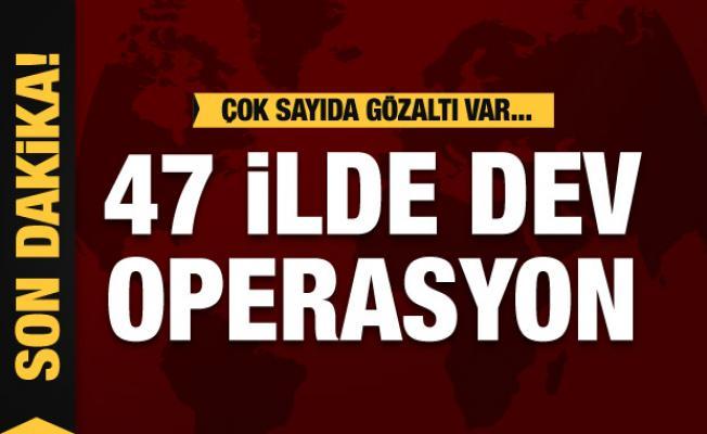 47 ilde FETÖ operasyonu: Çok sayıda şüpheli gözaltında