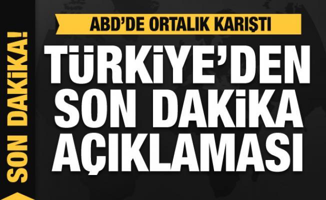 ABD'deki gösteriler sonrası Türkiye'den son dakika açıklaması