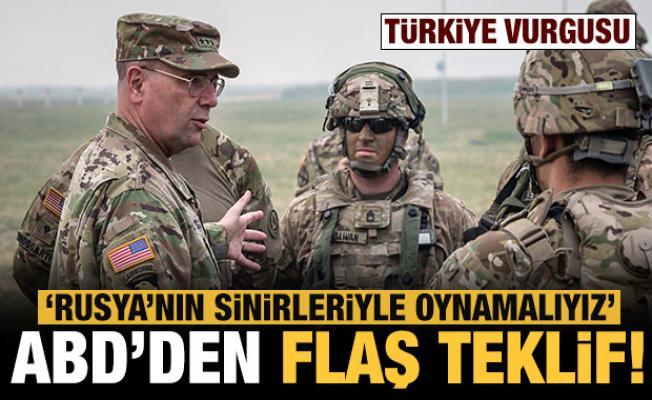 ABD'den flaş teklif! Türkiye vurgusu: Karadeniz'de Rusya'nın sinirleriyle oynamalıyız