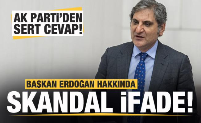 AK Parti'den CHP'li Aykut Erdoğdu skandal sözlerine sert tepki!