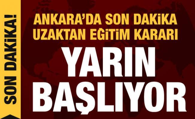 Ankara'da son dakika uzaktan eğitim kararı
