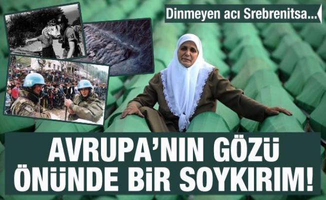 Avrupa'nın gözü önünde bir soykırım! Dinmeyen acı Srebrenitsa