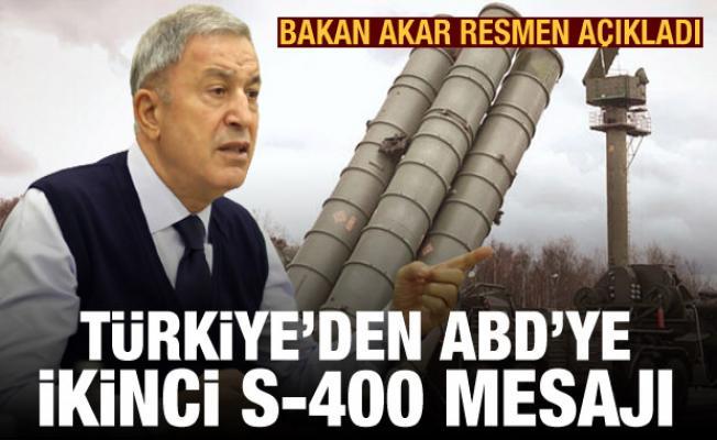 Bakan Akar resmen açıkladı! Türkiye'den ABD'ye ikinci S-400 mesajı