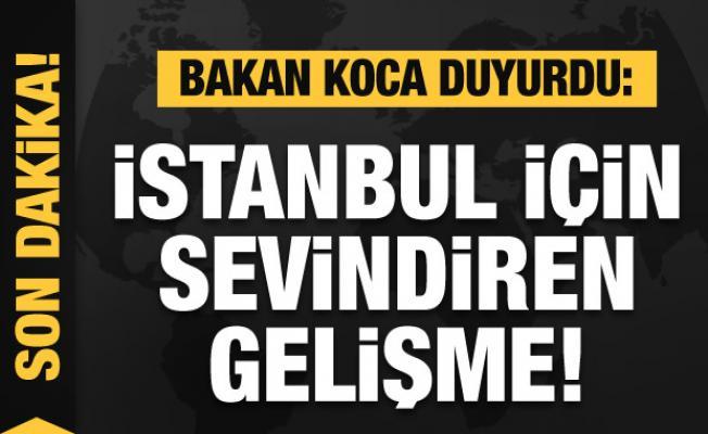 Bakan Koca duyurdu: İstanbul için sevindiren gelişme!