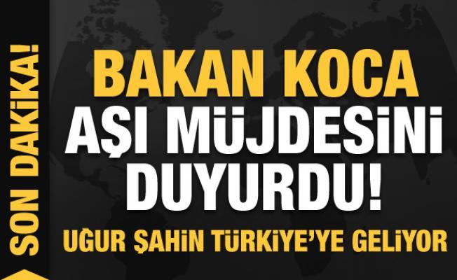 Bakan Koca'dan son dakika aşı müjdesi! Uğur Şahin Türkiye'ye geliyor