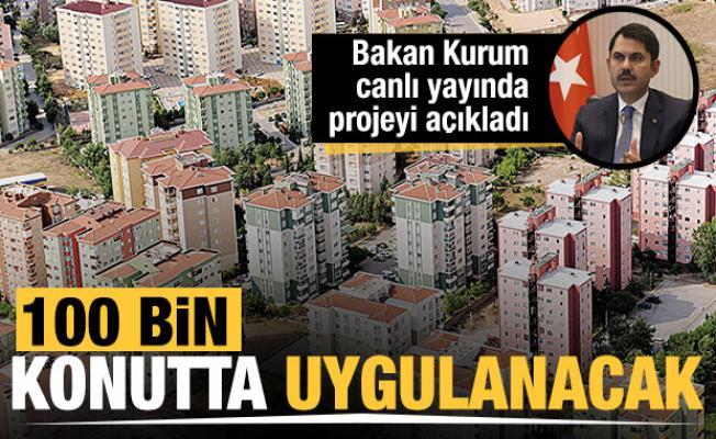 Bakan Kurum'dan kentsel dönüşümle ilgili kritik açıklama