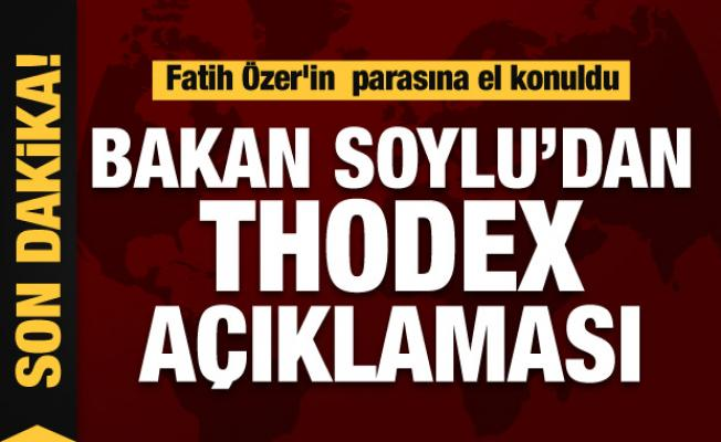 Bakan Soylu'dan Thodex açıklaması