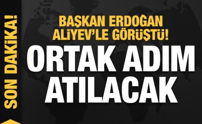 Başkan Erdoğan, Aliyev'le görüştü! Ortak adım atılacak