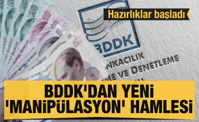 BDDK'dan yeni 'manipülasyon' hamlesi hazırlığı