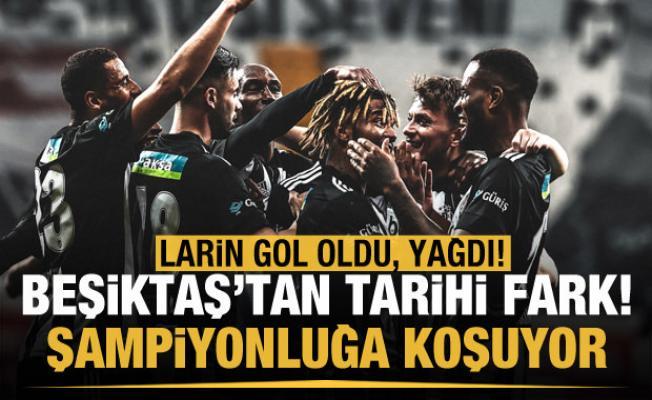 Beşiktaş'tan Hatay'a tarihi fark! Larin şov