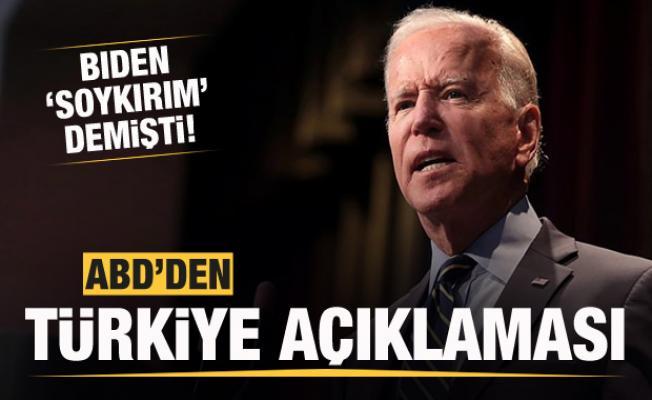 Biden 'Soykırım' demişti! ABD'den Türkiye açıklaması