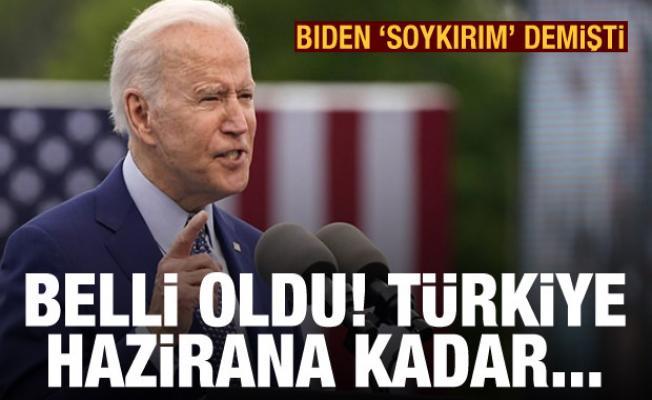 Biden 'soykırım' demişti! Türkiye'nin ABD yaklaşımı belli oldu: Hazirana kadar...