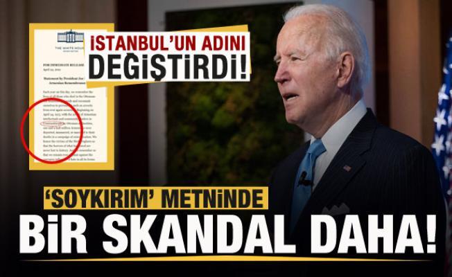 Biden'ın 'soykırım' metninde bir skandal daha! İstanbul'un adını değiştirdi