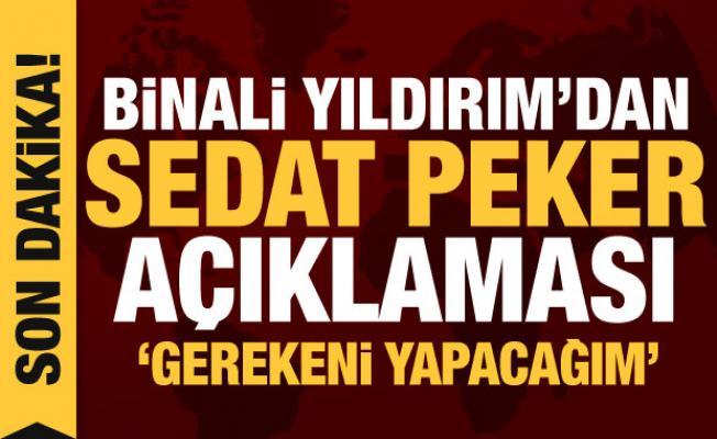 Binali Yıldırım'dan Sedat Peker'in iddialarına ilişkin açıklama