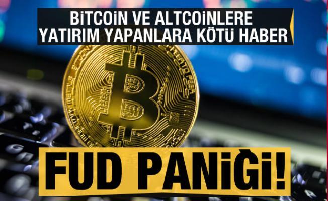 Bitcoin ve altcoinlere yatırım yapanlara kötü haber: FUD paniği!