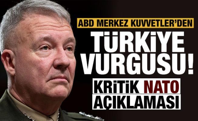 CENTCOM'dan kritik açıklama: Türkiye ve NATO vurgusu!