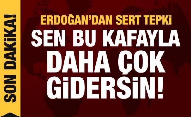 Cumhurbaşkanı Erdoğan'dan Kılıçdaroğlu'na tepki: Sen bu kafayla daha çok gidersin