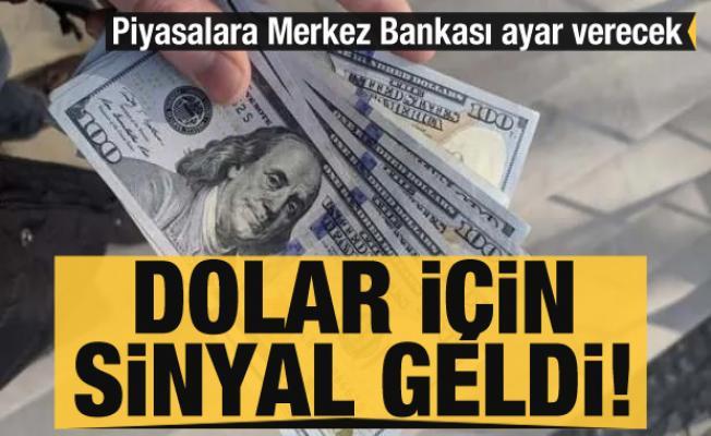 Dolar için sinyal geldi! Piyasalara Merkez Bankası ayar verecek
