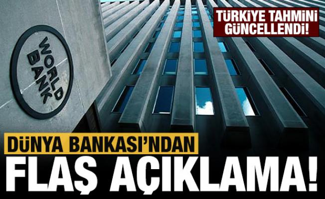 Dünya Bankası, Türkiye'nin 2021 yılı büyüme tahminini yükseltti!
