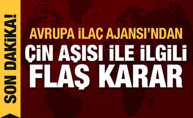 EMA'dan Türkiye'de de kullanılan Çin aşısı ile ilgili flaş karar