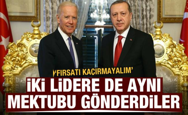 Erdoğan ve Biden'a aynı mektubu gönderdiler: Fırsatı kaçırmayalım