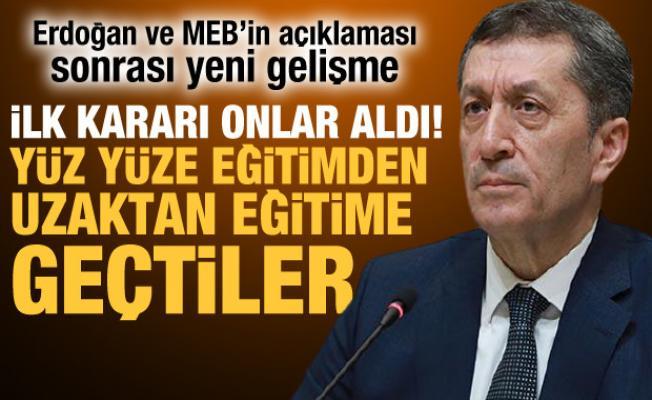 Erdoğan ve MEB'in açıklaması sonrası ilk karar! Yüz yüze eğitimden uzaktan eğitime geçtiler