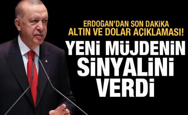 Erdoğan'dan son dakika altın ve dolar açıklaması! Müjdenin sinyalini verdi