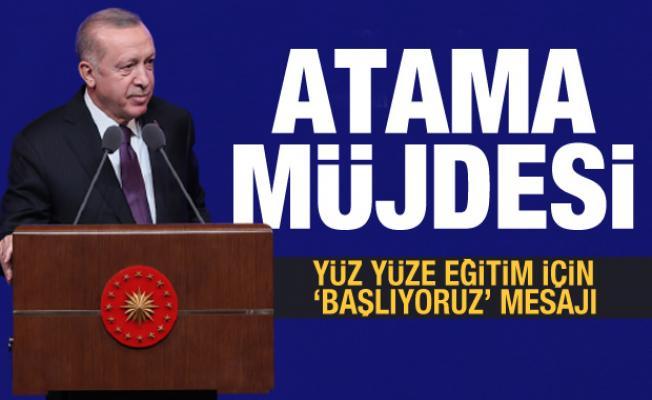 Erdoğan'dan son dakika atama müjdesi! Yüz yüze eğitim için açıklama geldi