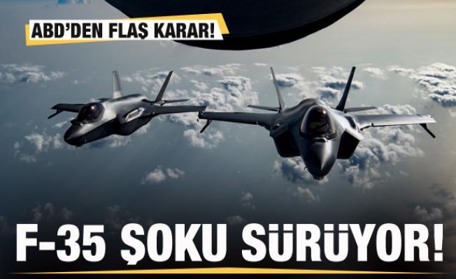 F-35 şoku sürüyor! ABD'den flaş karar!