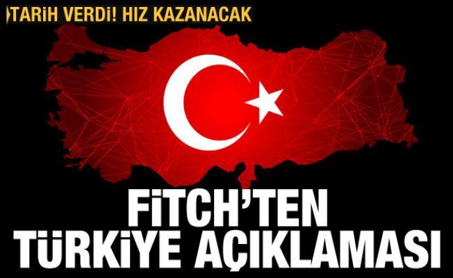 Fitch'ten olumlu Türkiye yorumu