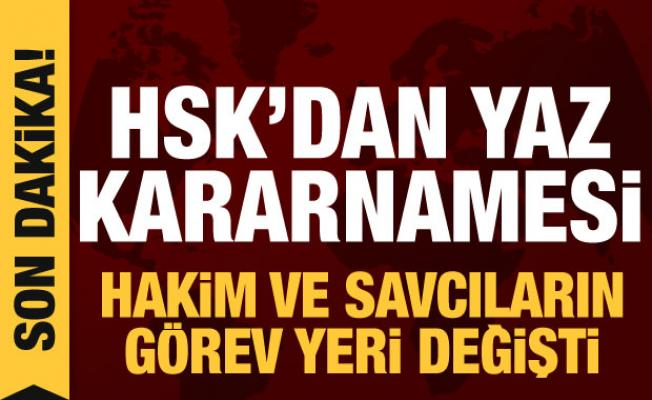 HSK'dan yaz kararnamesi: 3 bin 70 hakim ve savcının yeri değişti