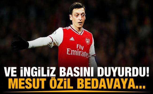 İngiliz basını: Mesut Özil bedava gidiyor!