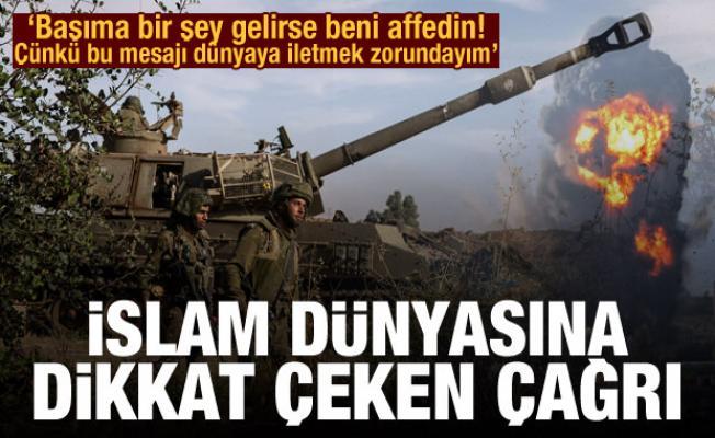 İslam dünyasına Filistin çağrısı! 'Bu mesajı dünyaya iletmek zorundayım'