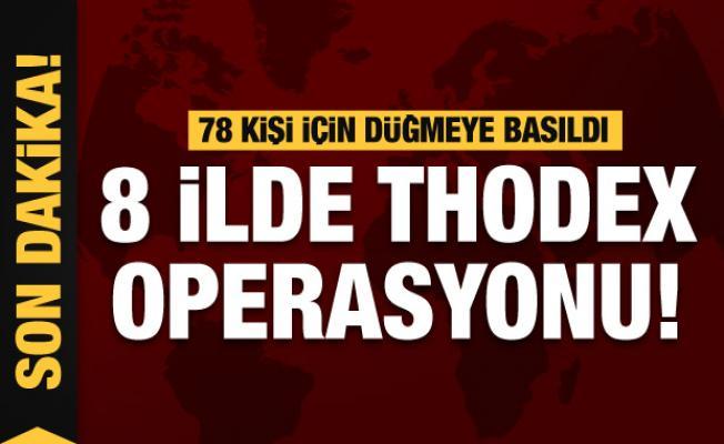 İstanbul İstanbul merkezli 8 ilde Thodex operasyonu