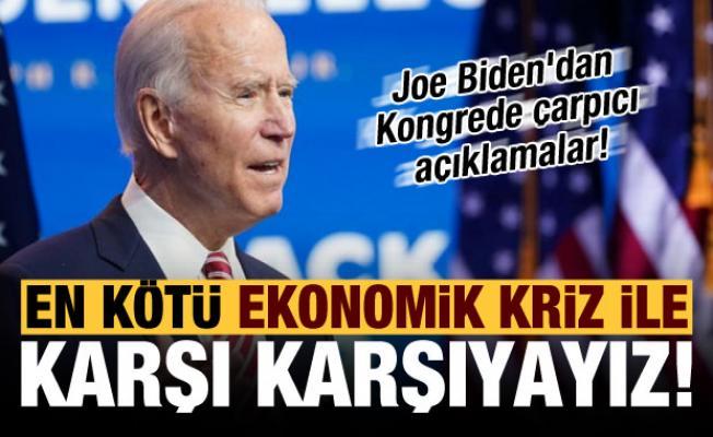 Joe Biden'dan Kongrede çarpıcı açıklamalar: En kötü ekonomik kriz ile karşı karşıyayız!