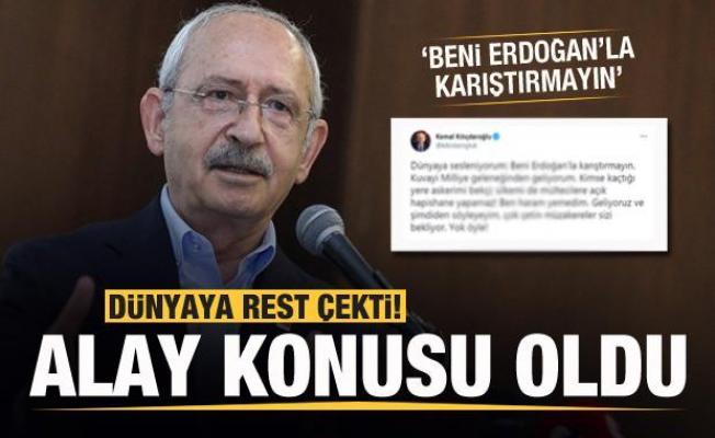 Kılıçdaroğlu'nun dünyaya resti alay konusu oldu! 'Beni Erdoğan'la karıştırmayın'