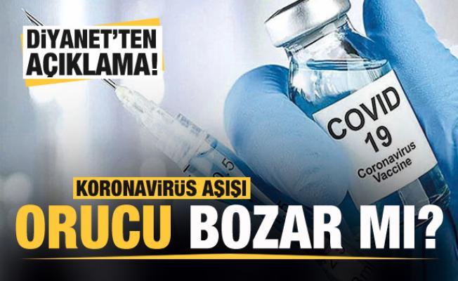 Koronavirüs aşısı orucu bozar mı? Diyanet'ten açıklama geldi