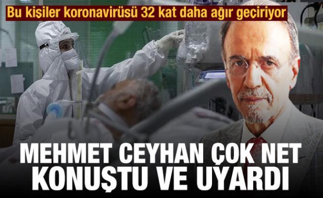 Mehmet Ceyhan uyardı: Bu kişiler koronavirüsü 32 kat daha ağır geçiriyor