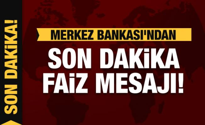 Merkez Bankası Başkanı Kavcıoğlu'ndan faiz mesajı
