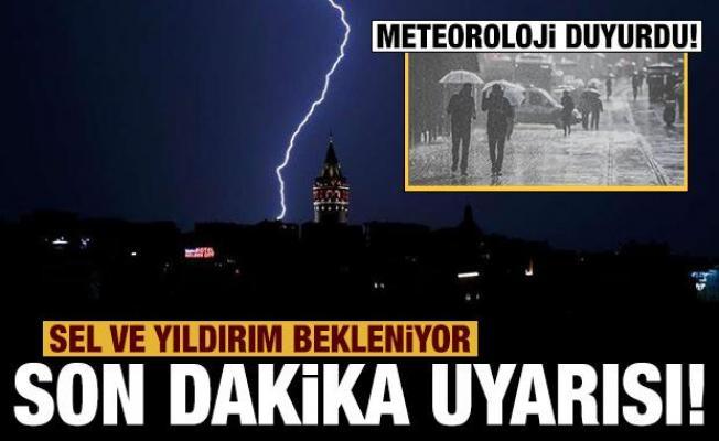 Meteoroloji'den İstanbul'a uyarı: Yıldırım ve su baskına dikkat!