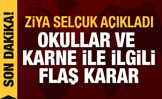 Milli Eğitim Bakanı Ziya Selçuk açıkladı! Okullar ve karne ile ilgili son dakika kararı