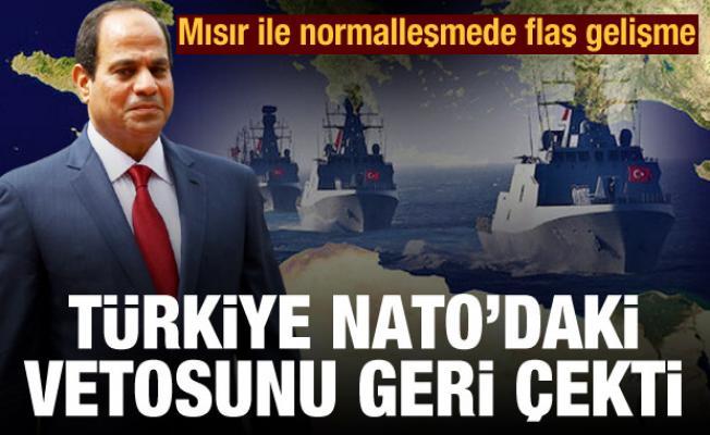 Mısır ile normalleşmede flaş gelişme! Türkiye NATO'daki vetosunu geri çekti