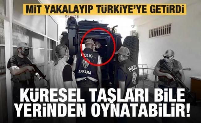 MİT yakalayıp Türkiye'ye getirdi! Küresel taşları bile yerinden oynatabilir