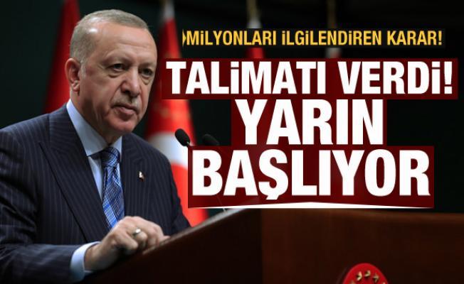 Müjdeyi Cumhurbaşkanı Erdoğan vermişti! Yarın başlıyor