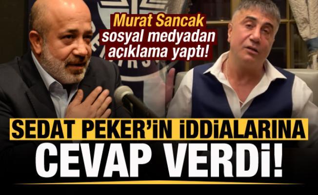 Murat Sancak'tan Sedat Peker'in iddialarına cevap!