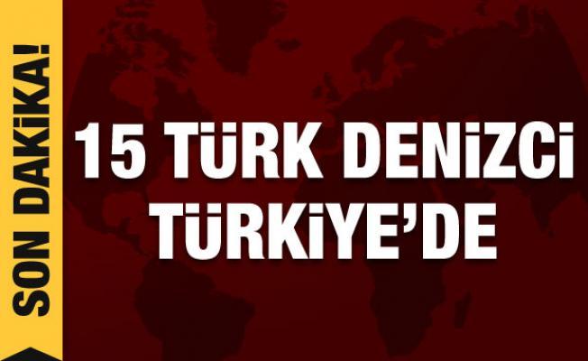 Nijerya'da kaçırılan 15 Türk denizci Türkiye'de