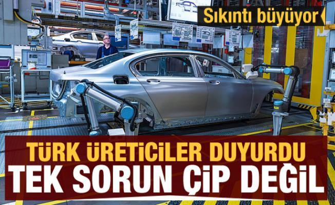 Otomobilde sıkıntı büyüyor! Türk üreticiler duyurdu: Tek sorun çip değil