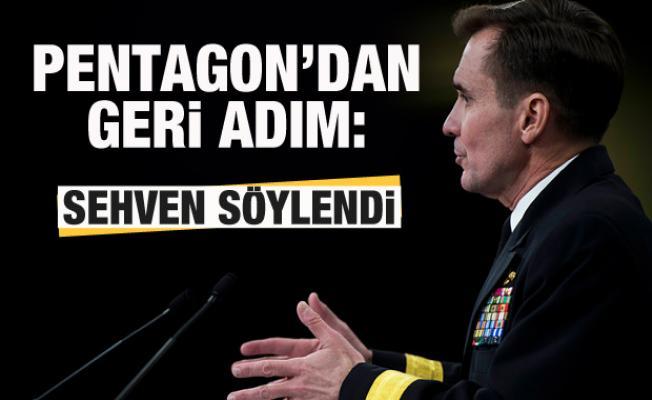 Pentagon'dan geri adım: Sehven söylendi!