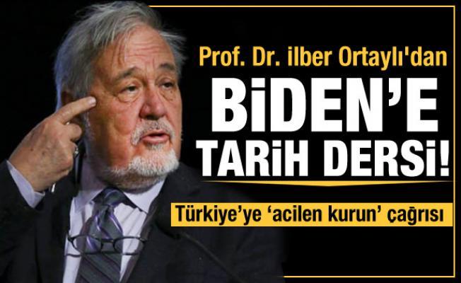 Prof. Dr. İlber Ortaylı'dan ABD Başkanı Biden'e tarih dersi!