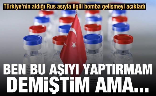 Rus aşısı Sputnik V'ye güvenelim mi? Bomba sözler: Ben bu aşıyı yaptırmam demiştim ama...